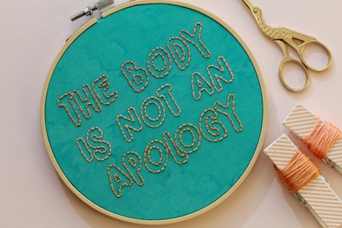 Femmebroidery - The Body is Not An Apology Hoop Art