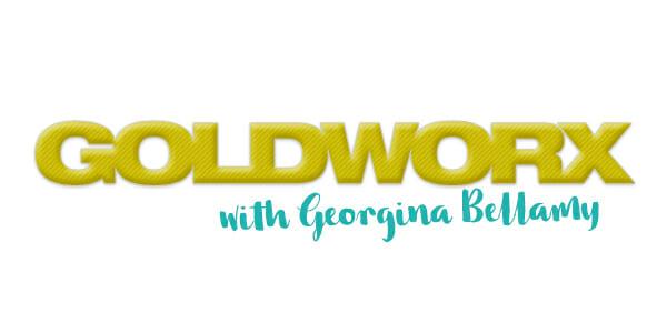 Goldworx with Georgina Bellamy