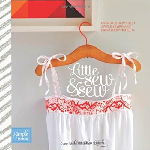 Book Review – Little Sew & Sew by Christine Leech