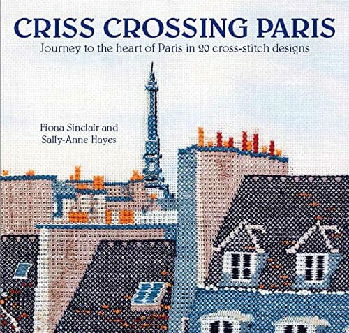 Book Review:  Criss Crossing Paris by Fiona Sinclair and Sally-Anne Hayes