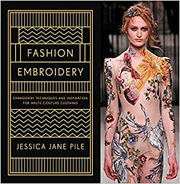 Book Review – Fashion Embroidery by Jessica Pile