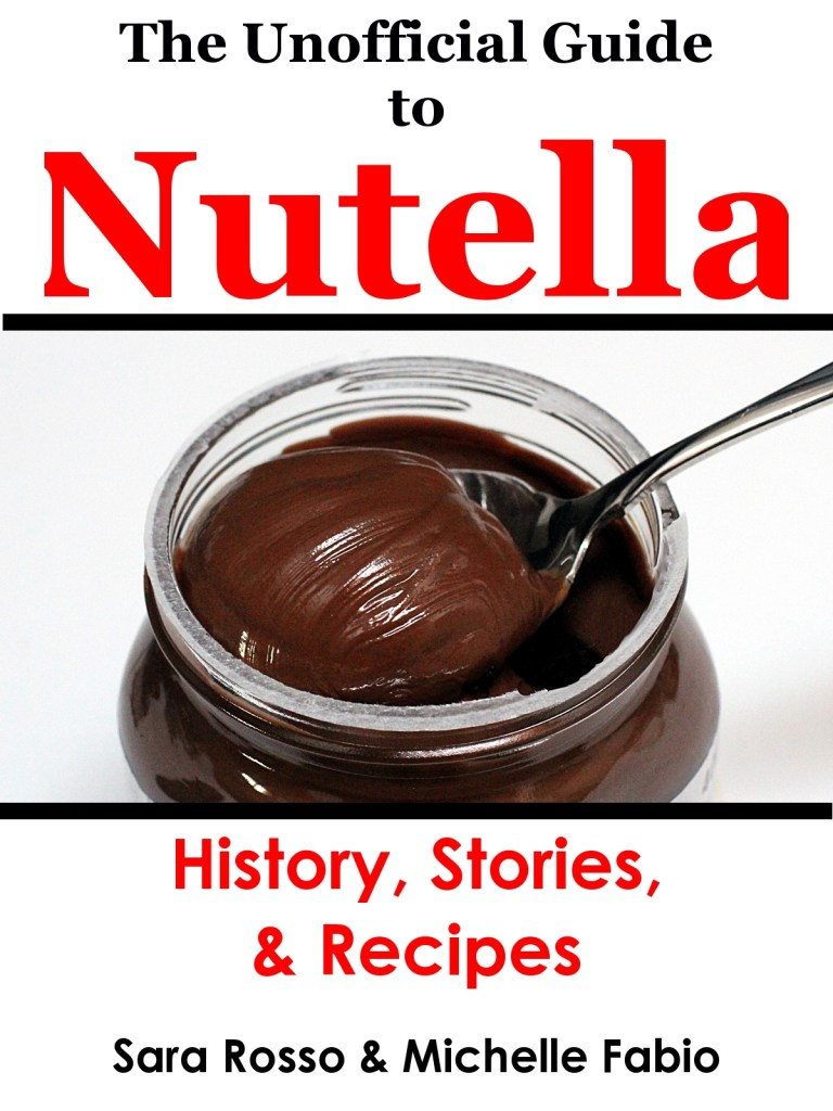 The Unofficial Guide to Nutella