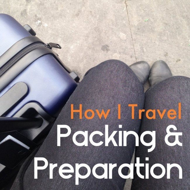 How I Travel Packing & Preparation - Ms. Adventures in Italy by Sara Rosso