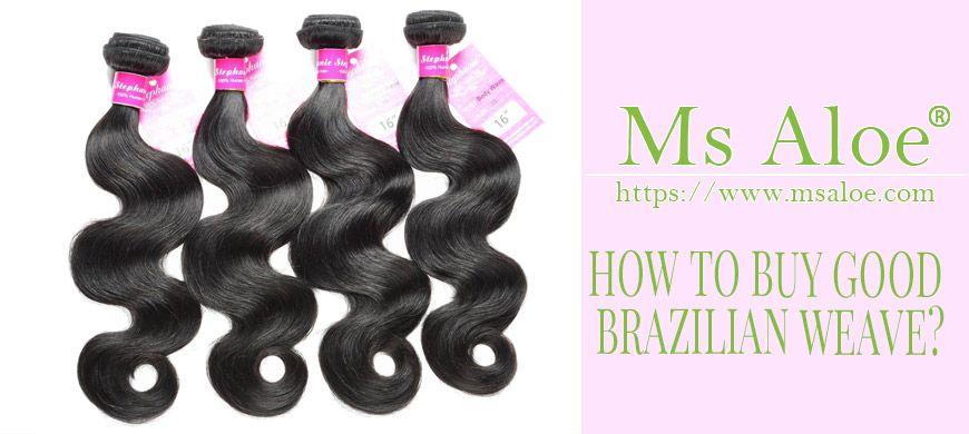 HOW TO BUY GOOD BRAZILIAN WEAVE