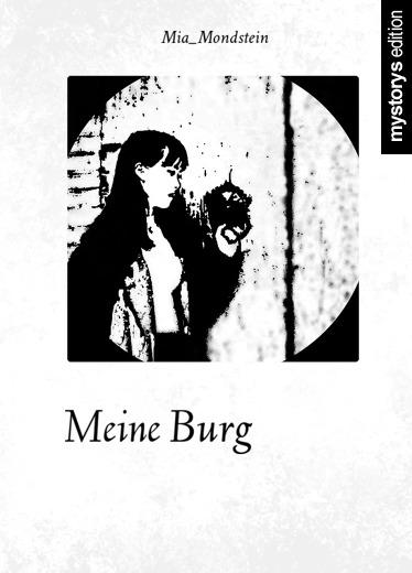 Gedichte: Meine Burg von Mia_Mondstein