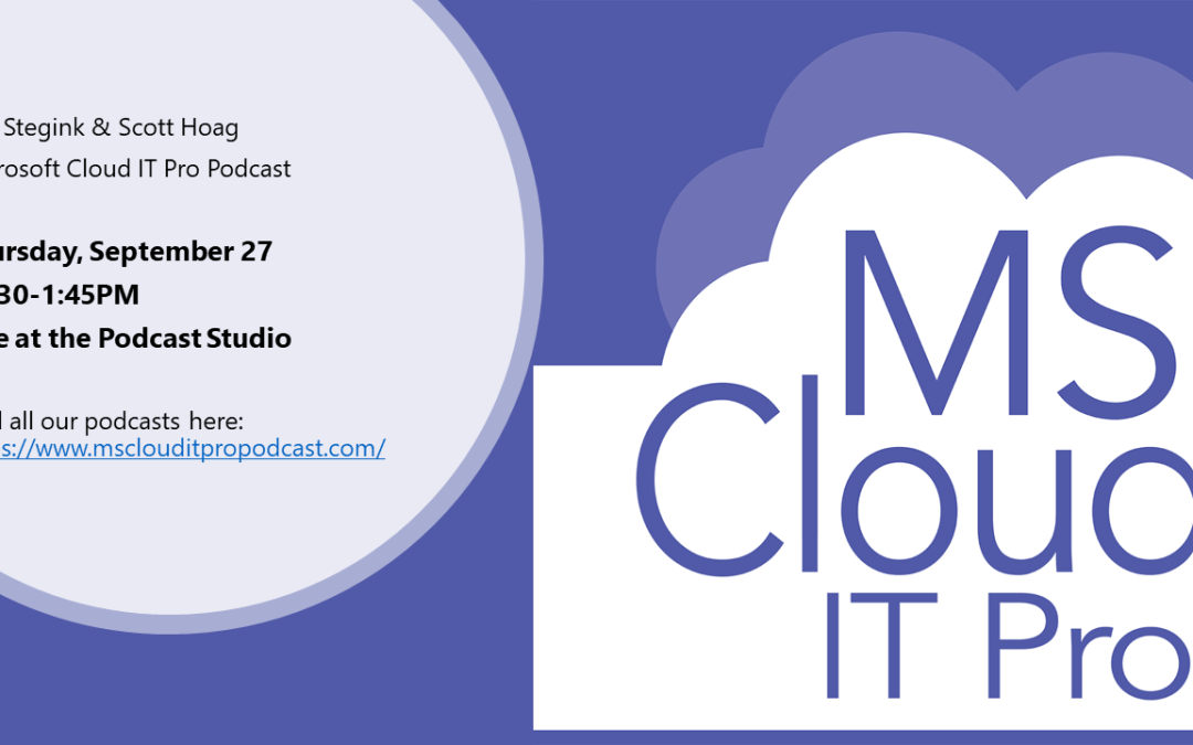 Episode 86 – What Microsoft 365 Admins Need to Know about Azure (Live from Microsoft Ignite)