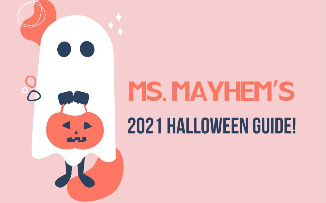A ghoul's guide to Halloween 2021