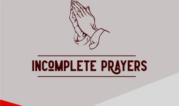 incomplete prayer