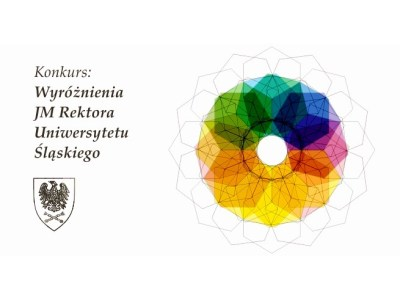Competition entitled Honors of His Magnificence Rector of the University of Silesia