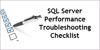SQL Server Performance Troubleshooting System Health Checklist