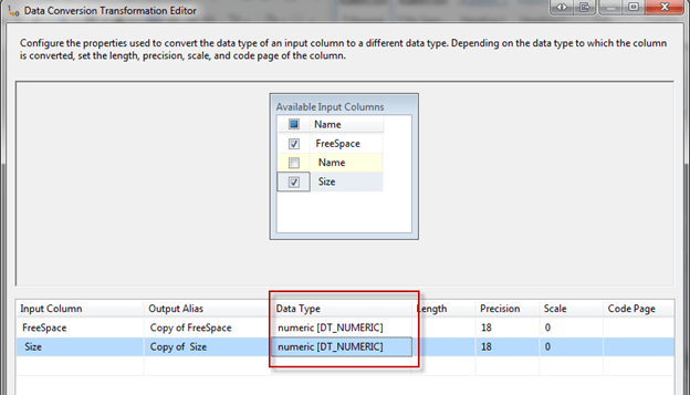 Select Free Space and Size and change Data Type to numeric[DT_numberic] and click OK