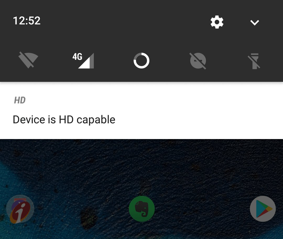 Device is HD capable notification