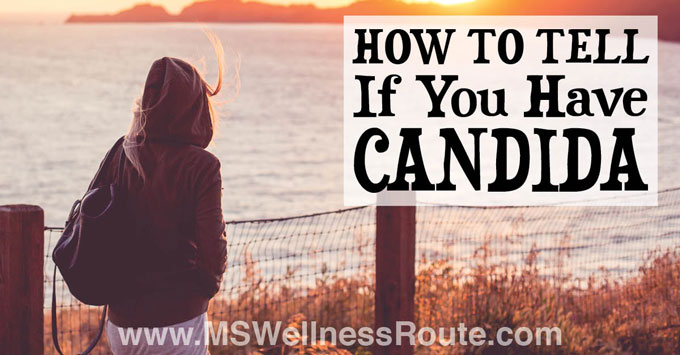 How To Tell If You Have Candida