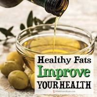 Healthy Fats Improve Your Health