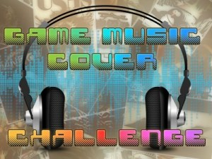 Game Music Cover Challenge