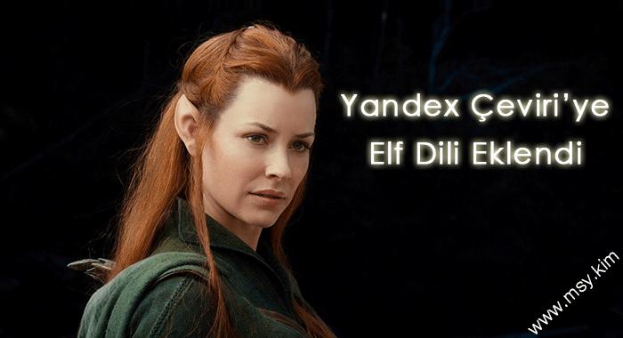 Yandex Çeviriye Elf Dili Eklendi