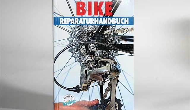 Buchvorstellung: Bike Reparaturhandbuch – Papa wird es schon richten