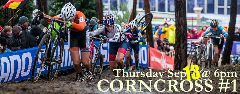 CORNCROSS IS BACK!! Sept 13 @ 6pm!!