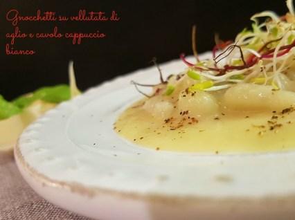 119.Gnocchetti di patate su vellutata di aglio e cavolo cappuccio bianco al profumo di pepe di Sichuan di Cristina