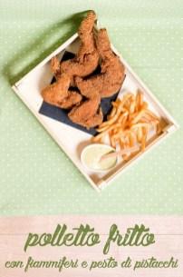 *105.Pollo fritto con pesto di pistacchi di Rosanna