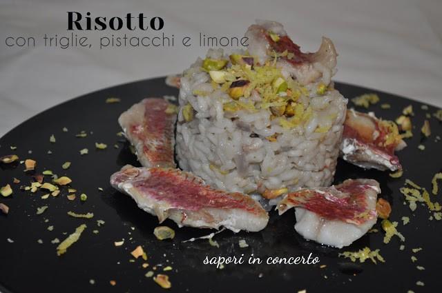 18. risotto con triglie pistacchi e limone di Antonella M.