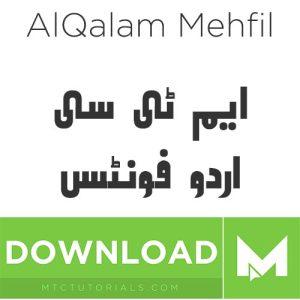Download urdu fonts Alqalam mehfil - MTC TUTORIALS