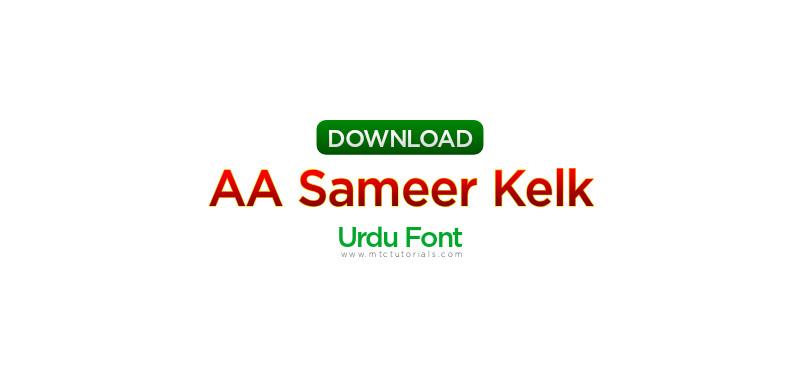 Sameer Kelk Urdu Font - MTC TUTORIALS