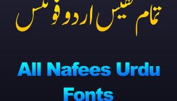 All Nafees Urdu Fonts