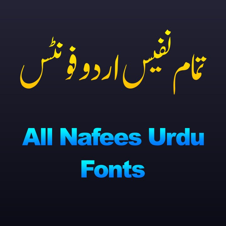 All Nafees Urdu Fonts