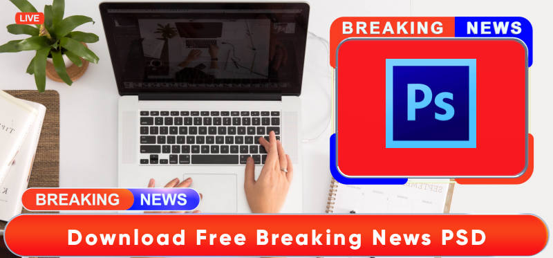 Breaking news FREE PSD