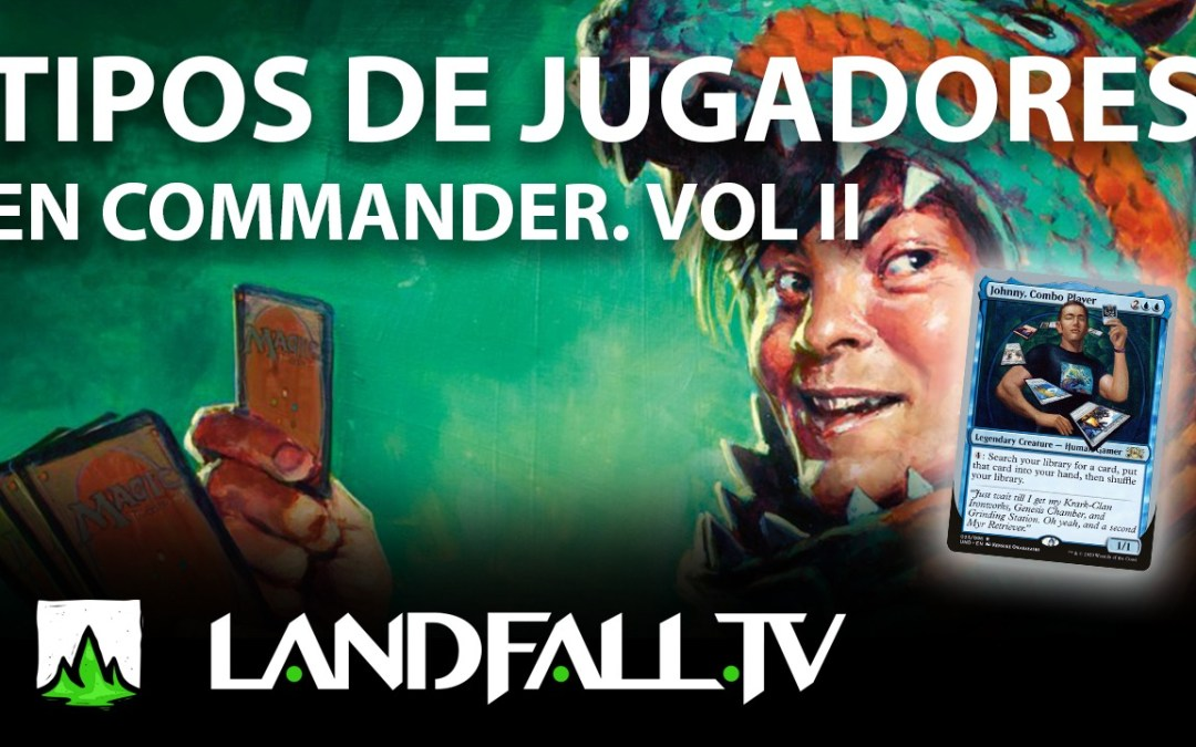Protegido: Tipos de Jugadores en Commander | Magic The Gathering en español | EDH