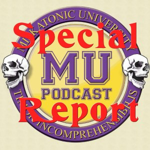 Miskatonic University Podcast Special Report