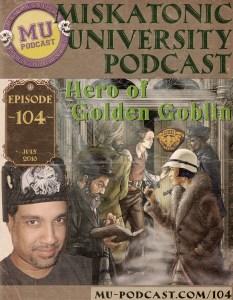 MUP_104_Hero_of_Golden_Goblin-800