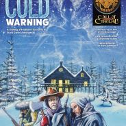 "Special Report: One-Week Kickstarter for ""Cold Warning"""