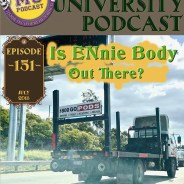 MUP 151 – Is ENnie Body Out There?