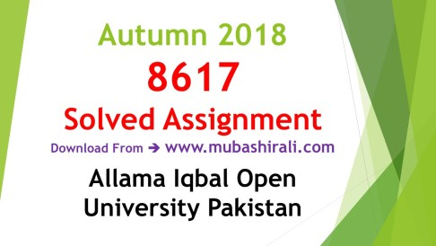 8617 Solved Assignments autumn 2018