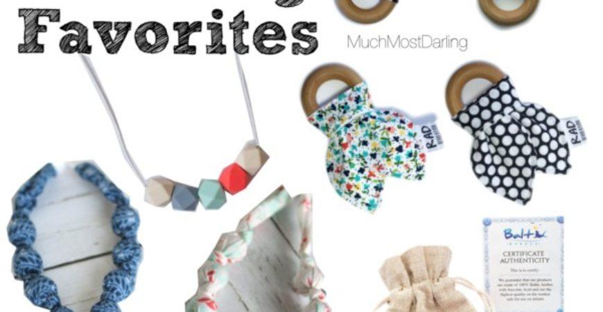 Friday Favorites // Teething