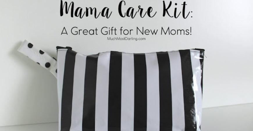 Mama Care Kits