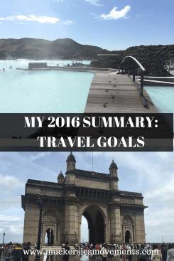 My 2016 Summary: Travel Goals