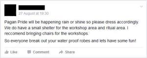 """Pagan Pride will be happening rain or shine so please dress accordingly. ..."""