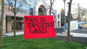 "Sign in Vancouver: ""This is un-ceded land"""