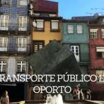 Transporte público en Oporto – Portugal