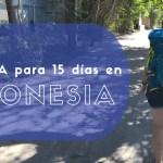 Mochila para 15 días en Indonesia