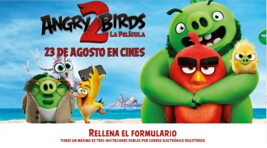 entradas de cine gratis Agosto 2019 estreno Angry Birds