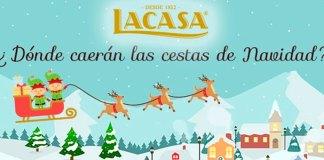Entra en el sorteo de 3 cestas de Navidad Lacasa