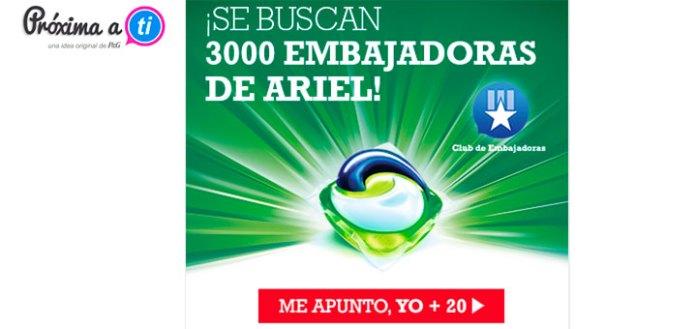 Proxima a ti busca 3.000 embajadoras con Ariel 3en1 PODS