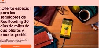 30 días de Storytel gratis para los seguidores del Realfooding