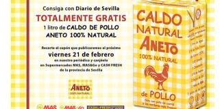Caldo de pollo Aneto gratis con Diario de Sevilla