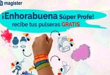Pulseras gratis con Magister