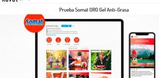 Kuvut da a probar gratis Somat ORO Gel Anti-Grasa